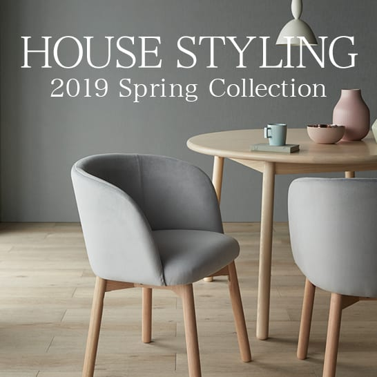 HOUSE STYLING|2019 Spring Collection