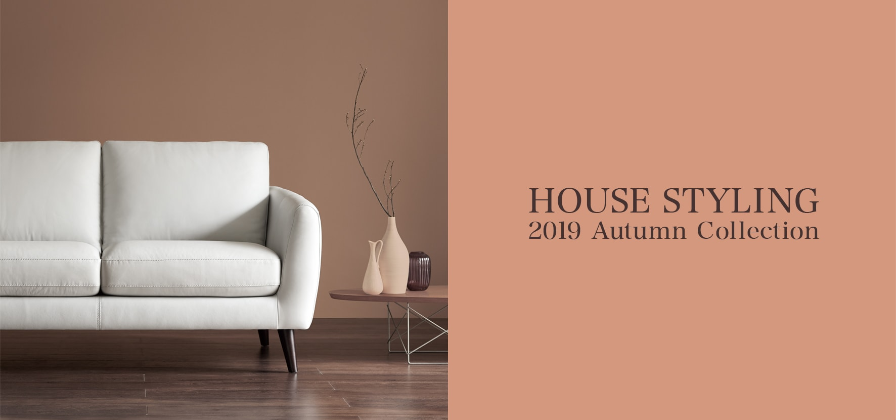 HOUSE STYLING|2019 Autumn Winter Collection