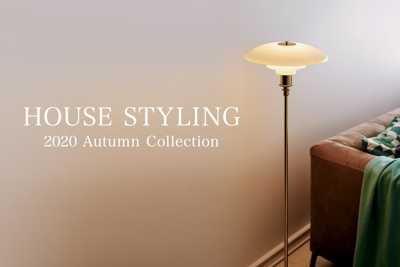 HOUSE STYLING 2020 Autumn Collection