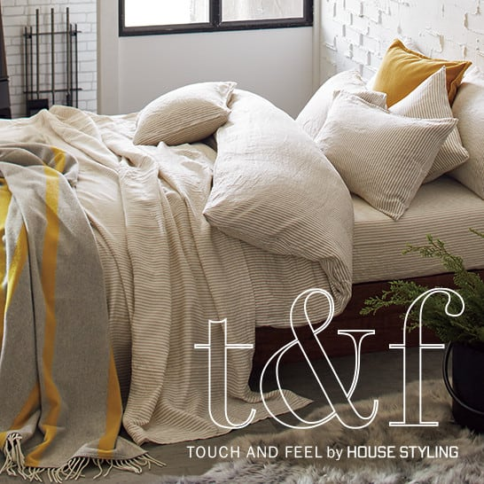 TOUCH AND FEEL by HOUSE STYLING