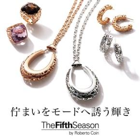 佇まいをモードへ誘う輝き The Fifth Season by Robert Coin